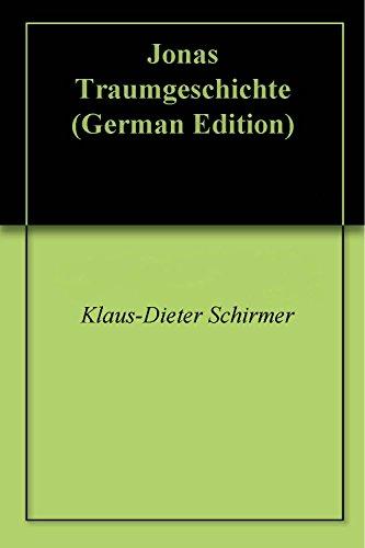 Jonas Traumgeschichte (German Edition)