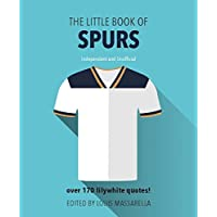 The Little Book of Spurs (Little Book of Soccer)