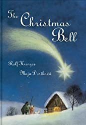 The Christmas Bell by Rolf Krenzer (2003-09-01)