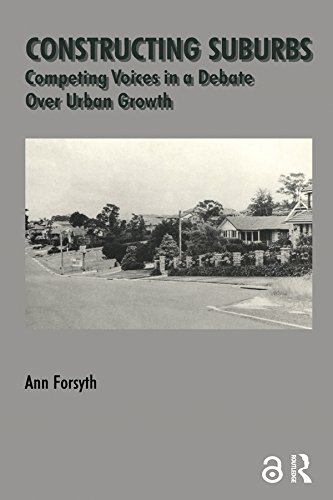 Constructing Suburbs: Competing Voices in a Debate over Urban Growth (Cities & Regions (Paperback))