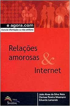Relacoes Amorosas & Internet