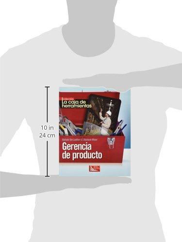 LA CAJA DE HERRAMIENTAS GERENCIA DE PRODUCTO: NATHALIE LAETHEM: 9786074385403: Amazon.com: Books