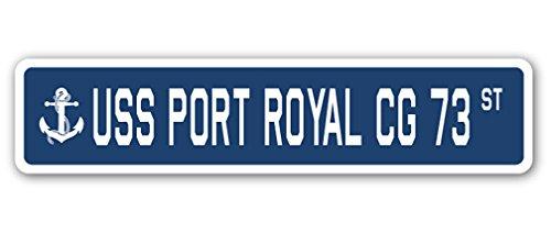 USS Port Royal CG 73 Street Sign us Navy Ship Veteran Sailor Gift