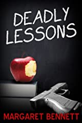 Deadly Lessons Kindle Edition