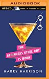 A Stainless Steel Rat is Born (Stainless Steel Rat Series)