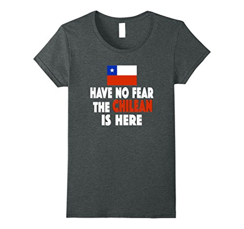 Womens Have No Fear The Chilean is Here! Chile Flag Soccer T-Shirt Large Dark - Chile En