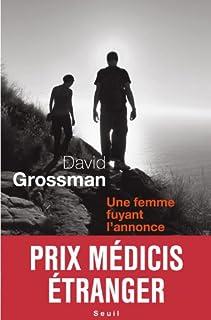 Une femme fuyant l'annonce : roman, Grossman, David