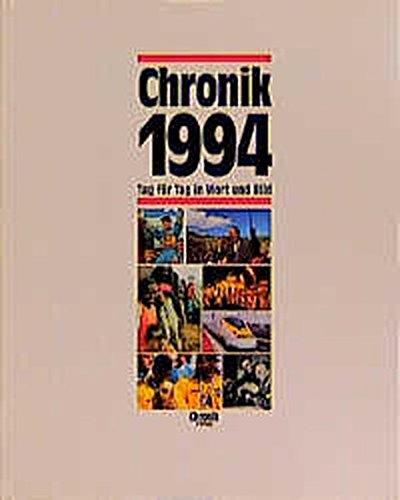 Chronik Chronik 1994  Chronik   Bibliothek Des 20. Jahrhunderts. Tag Für Tag In Wort Und Bild