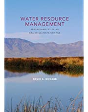 Water Resource Management: Sustainability in an Era of Climate Change
