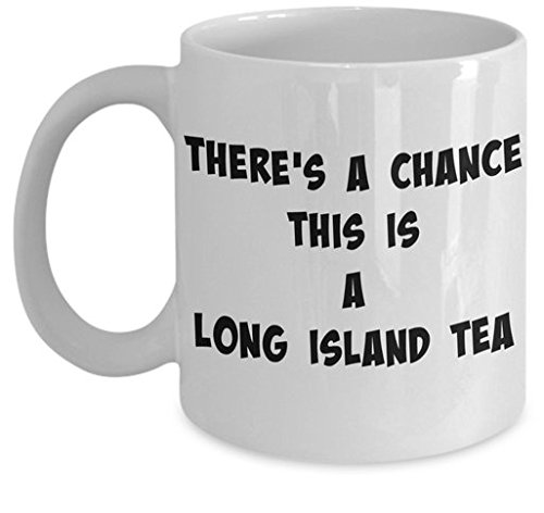 Long Island Iced Tea Coffee Mug   Funny Joke Alcohol Drink Cup   Funny This Might Be Gift