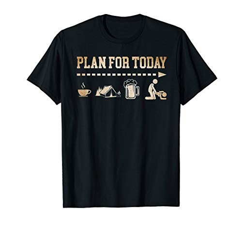 Camp Beer Shirt - Plan For Today Coffee Camping Beer Fuck Tshirt