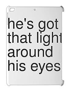 he's got that light around his eyes iPad air plastic case