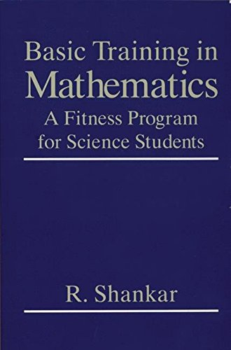 Basic Training in Mathematics: A Fitness Program for Science Students