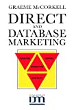 Direct and Database Marketing, Graeme McCorkell, 0749419601