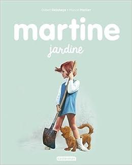 Les Albums De Martine Martine Jardine 9782203125735