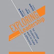 Exploring Leadership: For College Students Who Want to Make a Difference, 2nd Edition Audiobook by Susan R. Komives, Nance Lucas Narrated by Derek Perkins