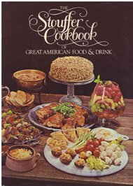 the-stouffer-cookbook-of-great-american-food-and-drink-from-the-recipe-files-of-the-stouffer-corpora