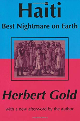 Haiti: Best Nightmare on Earth Herbert Gold