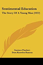 Sentimental Education: The Story of a Young Man