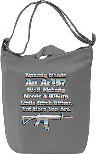 Nobody Needs An AR15 Borsa Giornaliera Canvas Canvas Day Bag| 100% Premium Cotton Canvas| DTG Printing|