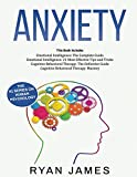 Anxiety: How to Retrain Your Brain to Eliminate