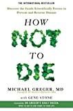 How Not To Die: Discover the foods scientifically