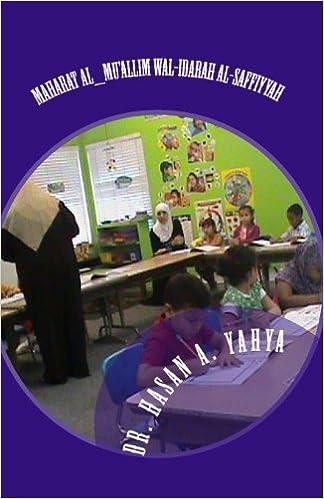 Kostenloser MP3-Download von Hörbüchern Maharat al_Mu'allim wal-Idarah al-Saffiyyah: Volume Two (Arabic Edition) PDF
