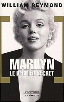Marilyn, le dernier secret par Reymond