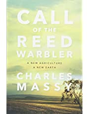 Call of the Reed Warbler: A New Agriculture, A New Earth