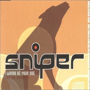 I Wanna Be Your Dog by Snipper (2001-02-27)