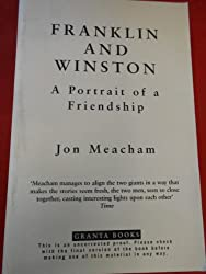 Franklin and Winston A Portrait of a Friendship by Jon Meacham