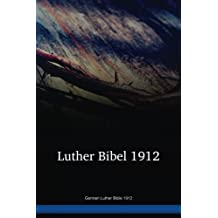 German Luther Bible 1912