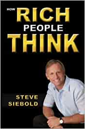 How Rich People Think: Amazon.es: Steve Siebold: Libros en
