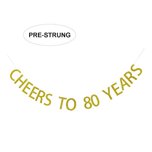 Birthday Decoration Ideas For Home (Gold Glitter Cheers to 80 Years Banner - 80th Birthday Party Decorations Celebration Ideas - NO ASSEMBLY REQUIRED)