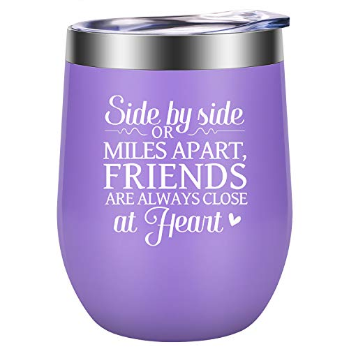Side by Side or Miles apart Friends are Always Close at Heart - Best Friend Long Distance Friendship Gifts for Women - Funny Graduation, Birthday Wine Gift for BFF Sisters, Girls - LEADO Wine Tumbler