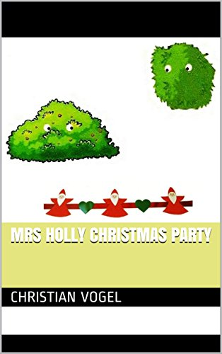 Mrs Holly (Mrs Holly Christmas party)