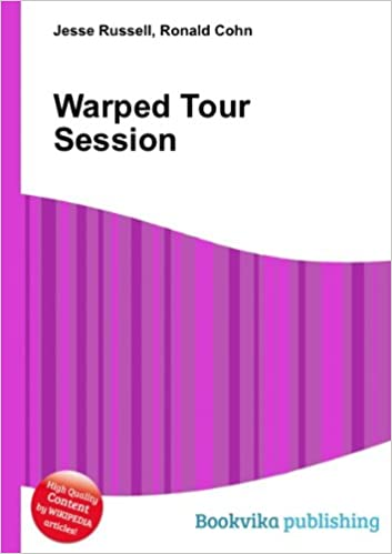 b05fa7bf4c Warped Tour Session  Amazon.co.uk  Ronald Cohn Jesse Russell  Books