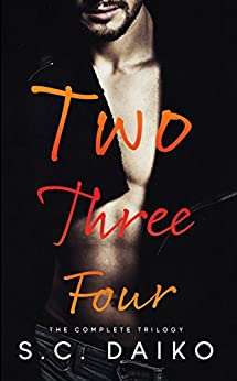 Two Three Four: The Complete Trilogy by [Daiko, S. C.]