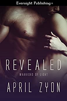Revealed (Warriors of Light Book 2) by [Zyon, April]