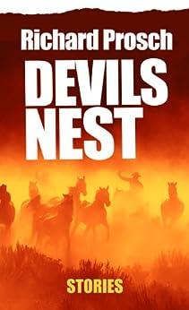 Devils Nest (Short Story Collection) by [Prosch, Richard]