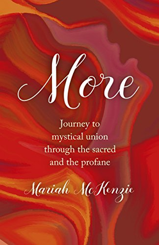 More: Journey To Mystical Union Through The Sacred And The Profane