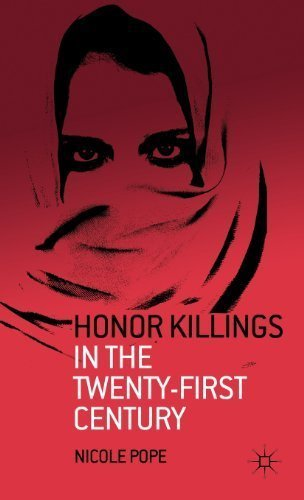 Read Online Honor Killings in the Twenty-First Century by Pope, Nicole (2011) Hardcover PDF Text fb2 ebook
