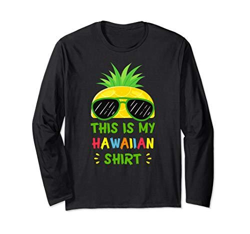 This Is My Hawaiian Shirt Aloha Hawaii Summer Pineapple Long Sleeve - Shirt Hawaiian Aloha Chocolate