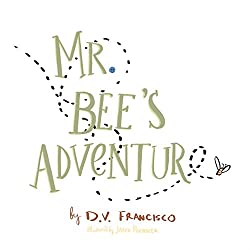 Mr. Bee's Adventure