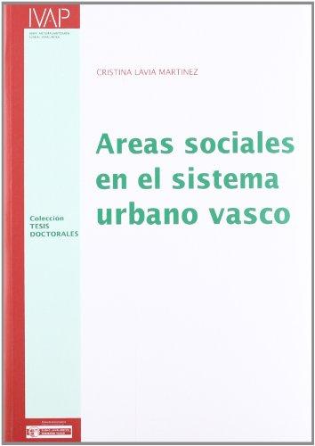 Descargar Libro Areas Sociales En El Sistema Urbano Vasco Cristina Lavia Martinez