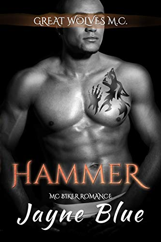Motorcycle Hammer (Hammer: M.C. Biker Romance (Great Wolves Motorcycle Club Book 13))