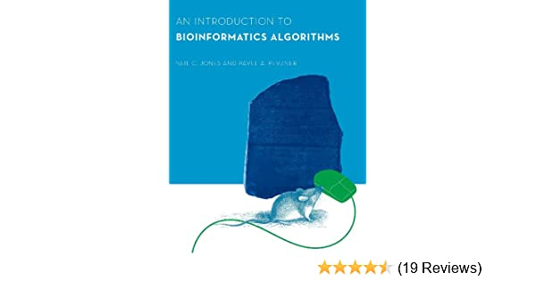 An introduction to bioinformatics algorithms computational an introduction to bioinformatics algorithms computational molecular biology 1 neil c jones pavel a pevzner sorin istrail michael s waterman fandeluxe Image collections