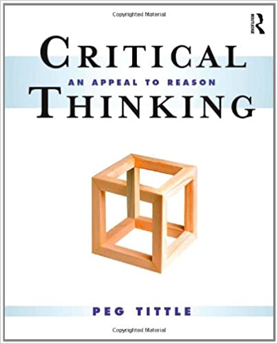 critical thinking an appeal to reason peg tittle