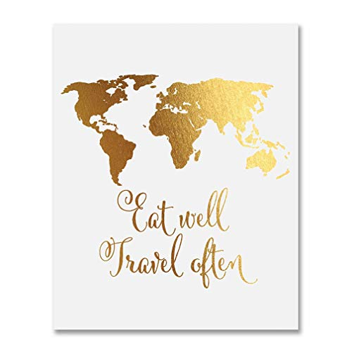 Eat Well Travel Often Gold Foil Print Small Poster World Map Wall Art Inspirational Quote Gold Decor 5 inches x 7 inches - Gold Map