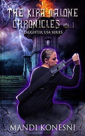 The Kira Malone Chronicles